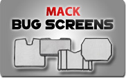 Mack Bug Screens