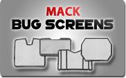 Mack Bug Screens
