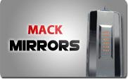 Mack Mirrors