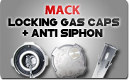 Mack Locking Gas Caps and Anti Siphons